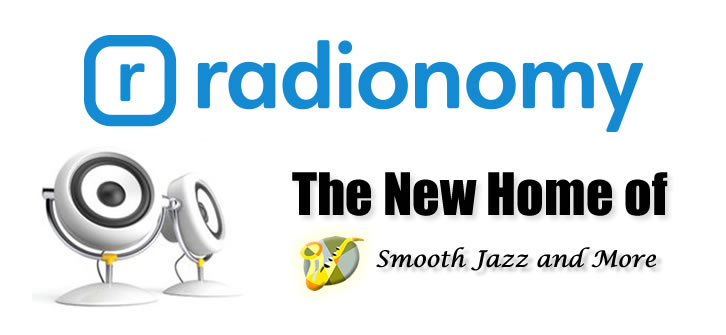 Radionomy, the new home of Smooth Jazz and More!