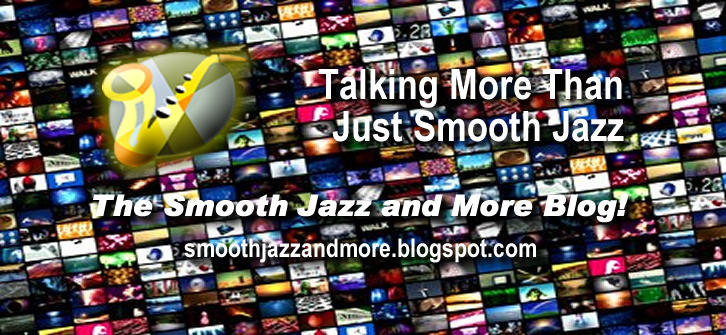 Smooth Jazz and More Blog