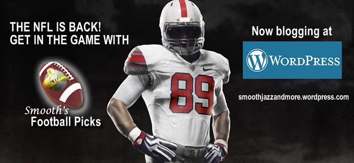 Smooth's Football Picks Returns! Now Blogging at Wordpress!