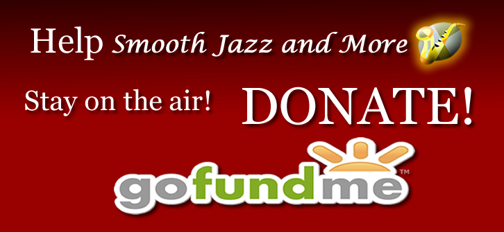 Help Smooth Jazz and More Stay On The Air!